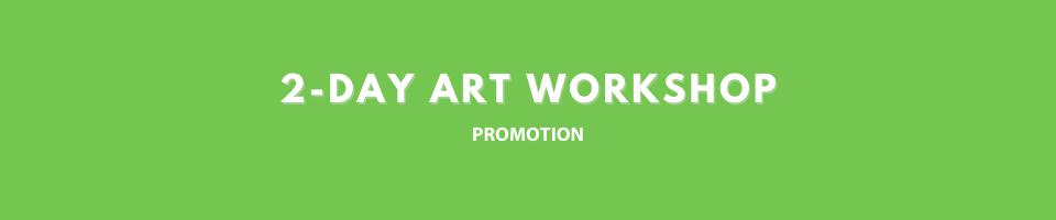 2 Day Art Workshop Promo