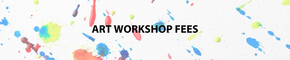 Art Workshop Fees